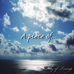 A Piece Of… - Single