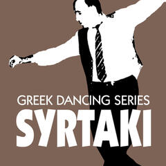 Syrtaki - The Greek Dancing Series
