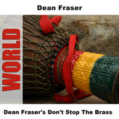 Dean Fraser's Don't Stop The Brass