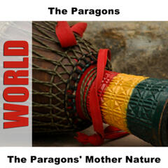 The Paragons' Mother Nature
