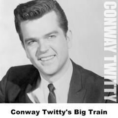 Conway Twitty's Big Train