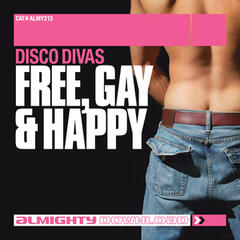 Almighty Presents: Free Gay & Happy