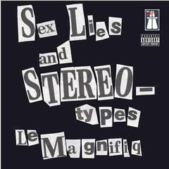 Sex,Lies & Stereotypes