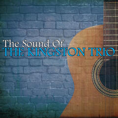 The Sound Of The Kingston Trio