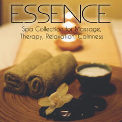 Essence - Spa Collection for Massage, Therapy, Relaxation, Calmness