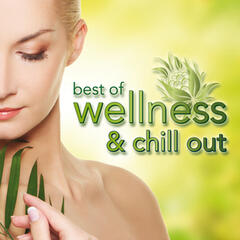 Best of Wellness & Chill Out