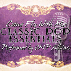 Come Fly With Me: Classic Pop Essentials