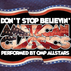 Don't Stop Believin': American Classics