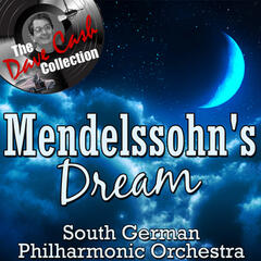 Mendelssohn's Dream - [The Dave Cash Collection]