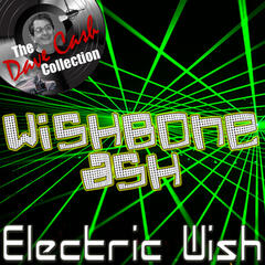 Electric Wish - [The Dave Cash Collection]