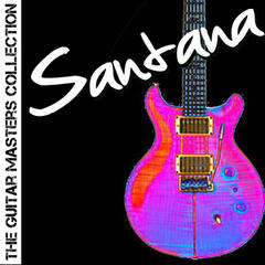 The Guitar Masters Collection: Santana