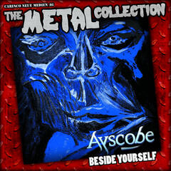 The Metal Collection: Ayscobe - Beside Yourself