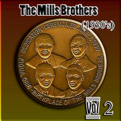 The Mills Brothers (1930's) Vol 2