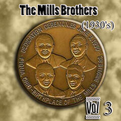 The Mills Brothers (1930's) Vol 3