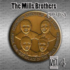 The Mills Brothers (1930's) Vol 4