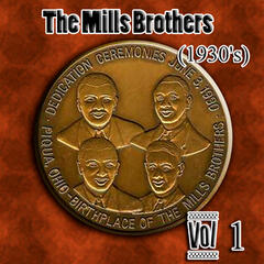 The  Mills Brothers (1930's) Vol 1