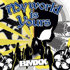 My World Is Yours