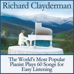 The World's Most Popular Pianist Plays 60 Songs for Easy Listening