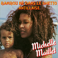 Bambou né dans le ghetto / Antillaise - Single