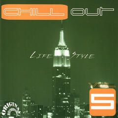 Chill Out Life Style Vol. 5 (Original Recordings)