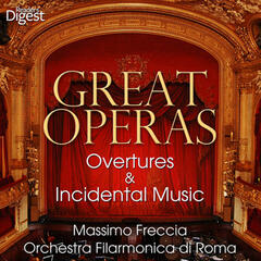 Great Operas:  Overtures & Incidental Music