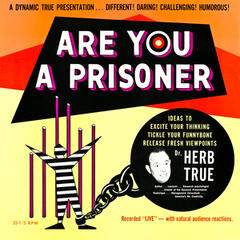 Are You A Prisoner?