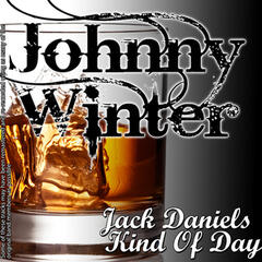 Jack Daniels Kind of Day
