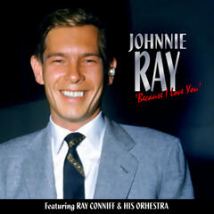 Johnnie Ray, with Ray Conniff and His Orchestra