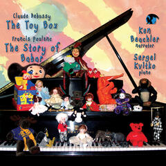 Debussy: The Toy Box & Poulenc: The Story of Babar