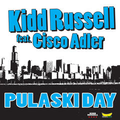 Pulaski Day (feat. Cisco Adler) - Single
