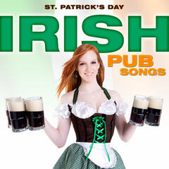 St. Patrick's Day - Irish Pub Songs
