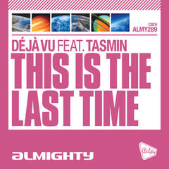 This Is The Last Time (feat. Tasmin) - Single