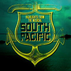 South Pacific (Highlihts from the Musical)