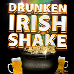 Drunken Irish Shake