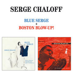 Blue Serge + Boston Blow-Up! (Bonus Track Version)