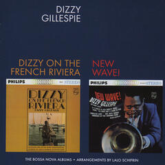 Dizzy on the French Riviera + New Wave! (Bonus Track Version)