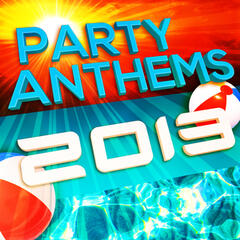 Party Anthems 2013