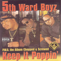 P.W.A. The Album: Keep It Poppin' (Screwed)