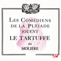 Molière: Scenes from Le Tartuffe (The Imposter) [Digitally Remastered]