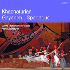 Khachaturian: Gayeneh and Spartacus