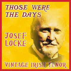 Those Were the Days; Vintage Irish Tenors