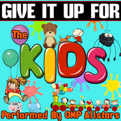 Give It up For: The Kids
