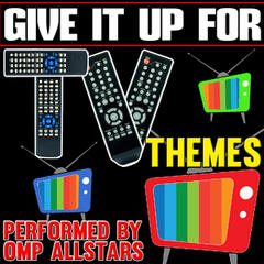 Give It up For: Tv Themes