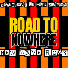 Road to Nowhere: New Wave Rock