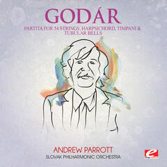 Godár: Partita for 54 Strings, Harpsichord, Timpani and Tubular Bells (Digitally Remastered)