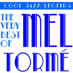 Cool Jazz Legends: The Very Best of Mel Torme