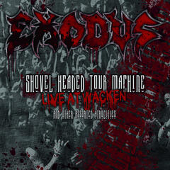 Shovel Headed Tour Machine (Live At Wacken And Other Assorted Atrocities)