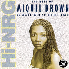 "The Best of Miquel Brown ""So Many Men, So Little Time"""