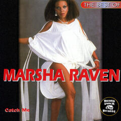 "The Best of Marsha Raven ""Catch Me"""