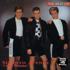 "The Best of Seventh Avenue ""I Hear Thunder"""